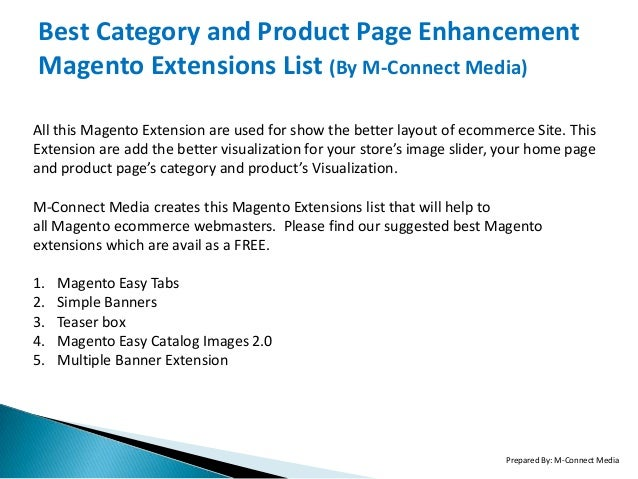 Best Category and Product Page Enhancement Magento Extensions List (By M-Connect Media) All this Magento Extension are use...