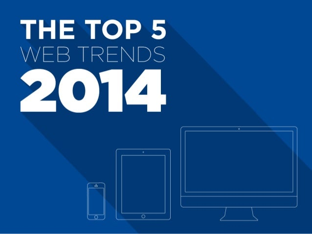 The Top 5 Web Trends of 2014