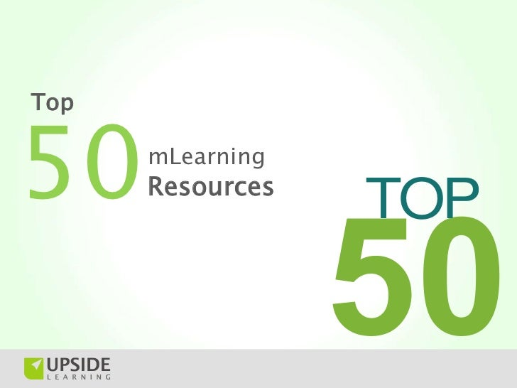 Top 50 mLearning (Mobile Learning) Resources