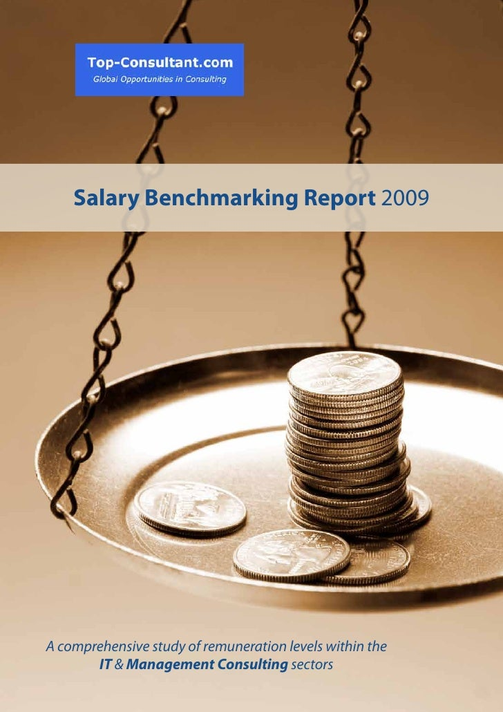 1 | Salary Benchmarking Report 2009         Salary Benchmarking Report 2009     A comprehensive study of remuneration leve...