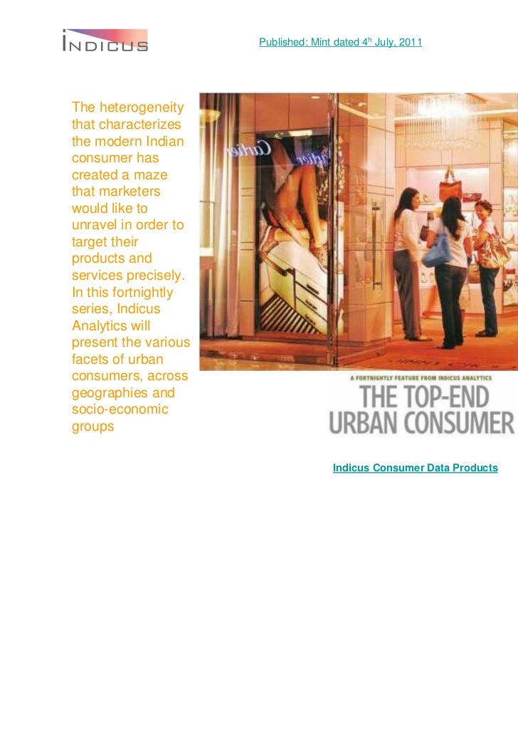 Published: Mint dated 4h July, 2011The heterogeneitythat characterizesthe modern Indianconsumer hascreated a mazethat mark...