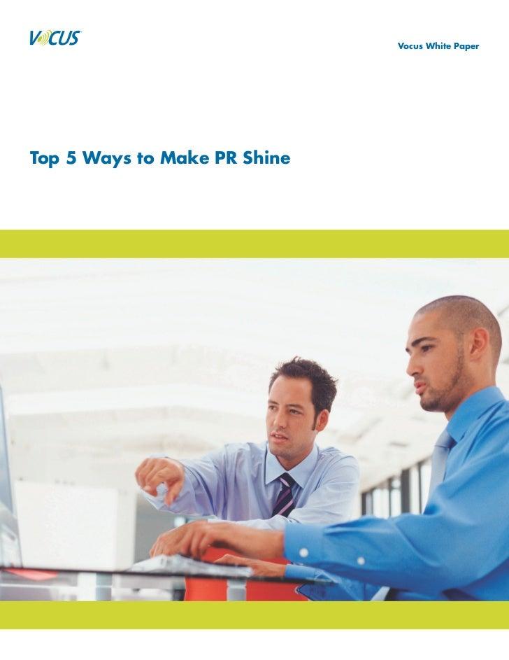 Top Five Ways Make PR Shine