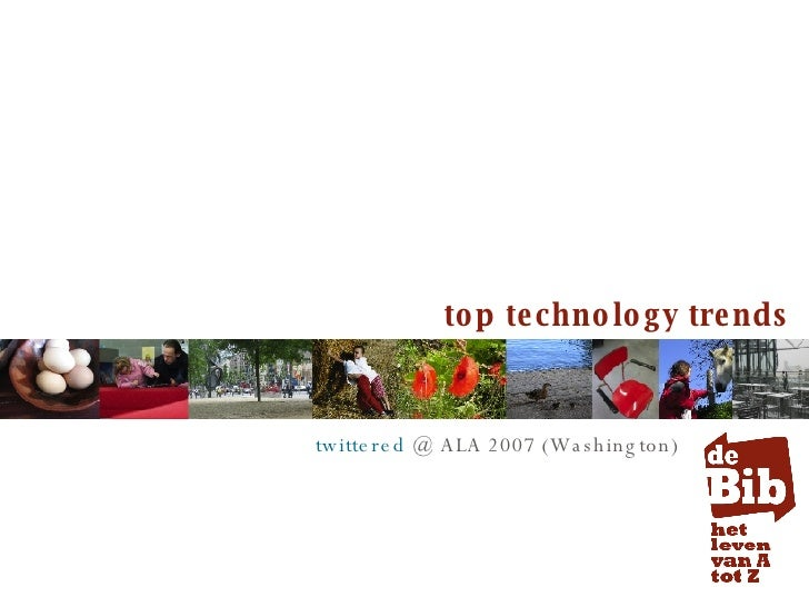 top technology trends twittered  @ ALA 2007 (Washington)
