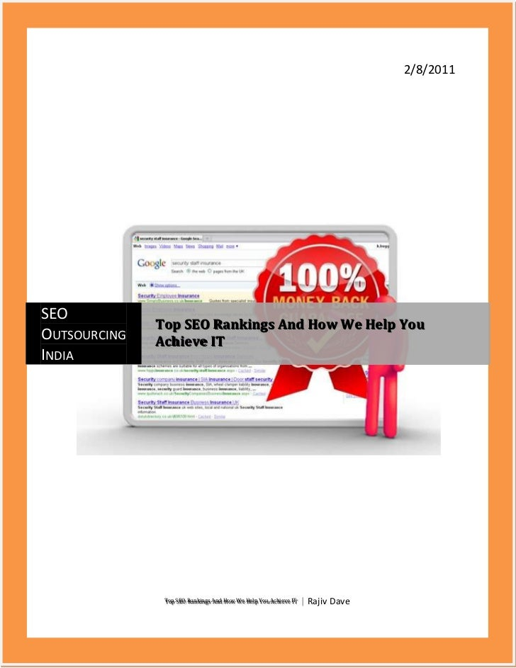 2/8/2011Top SEO Rankings And How We Help You Achieve IT | Rajiv DavecentercenterSEO Outsourcing IndiaTop SEO Rankings And ...