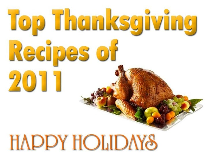 Top thanksgiving Recipes 2011