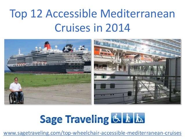 Top 12 Accessible Mediterranean Cruises in 2014