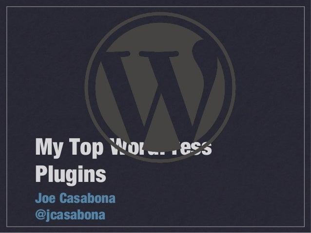 My Top WordPress Plugins