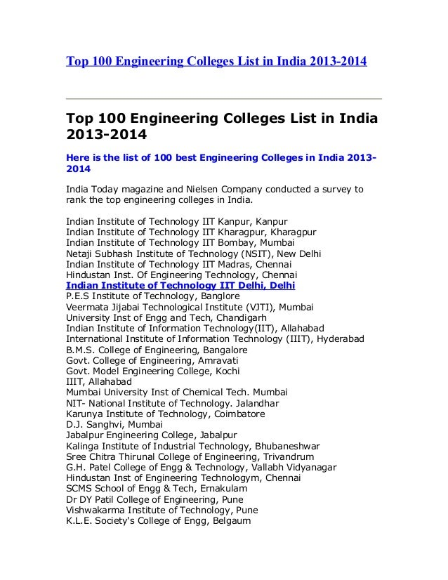 Top 100 Engineering Colleges List in India 2013-2014 Top 100 Engineering Colleges List in India 2013-2014 Here is the list...