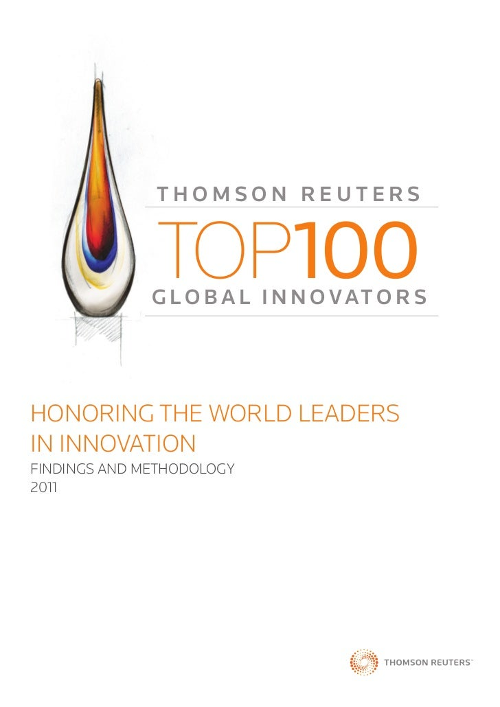 THOMSON REUTERS              TOP100              G L O B A L I N N O VAT O R SHONORING THE WORLD LEADERSIN INNOVATIONFINDI...