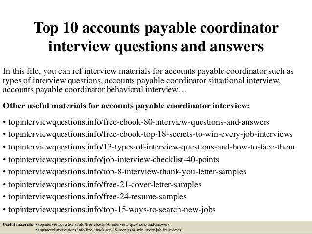 top 10 accounts payable coordinator questions