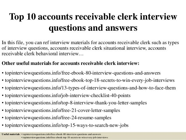 top 10 accounts receivable clerk interview questions and