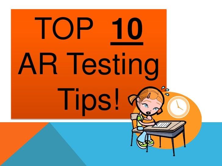 TOP  10  AR Testing Tips!<br />