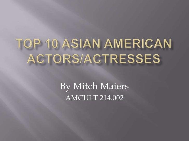Top 10 Asian American Actors