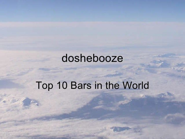 Top 10 Bars In The World