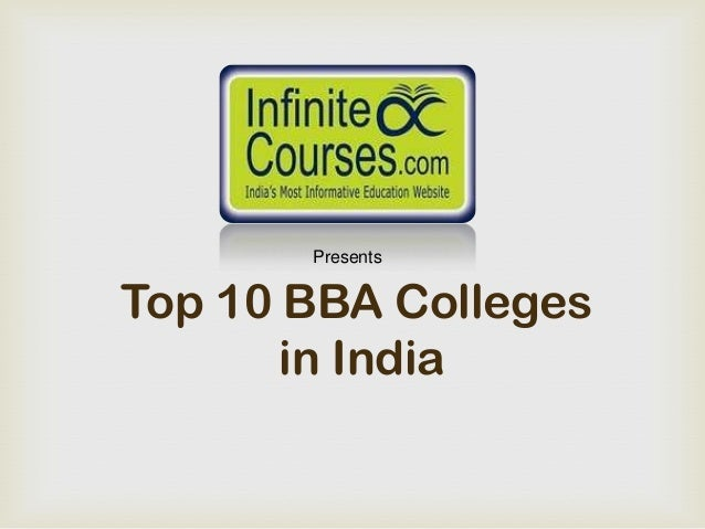 PresentsTop 10 BBA Colleges       in India