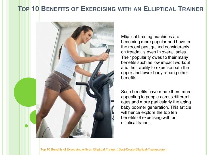 TOP 10 BENEFITS OF EXERCISING WITH AN ELLIPTICAL TRAINER                                                                  ...