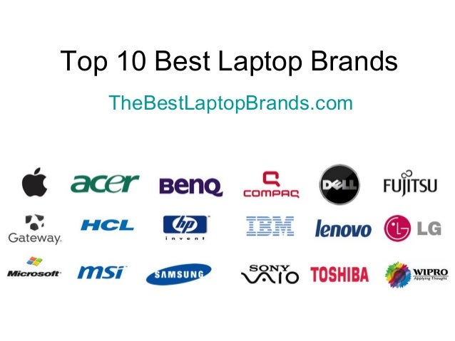 top laptop brands in india Vaio is one of the best laptop brands accessible in india vaio was till february 2014 was a sony's bi-item the organization produces one of the best laptops in the nation and around the globe and is extremely celebrated.
