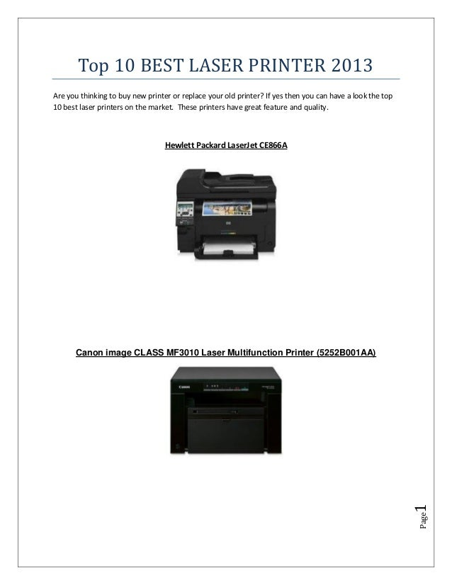 Top 10 BEST LASER PRINTER 2013Are you thinking to buy new printer or replace your old printer? If yes then you can have a ...