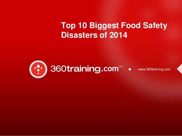 Top 10 biggest food safety disasters of 2014