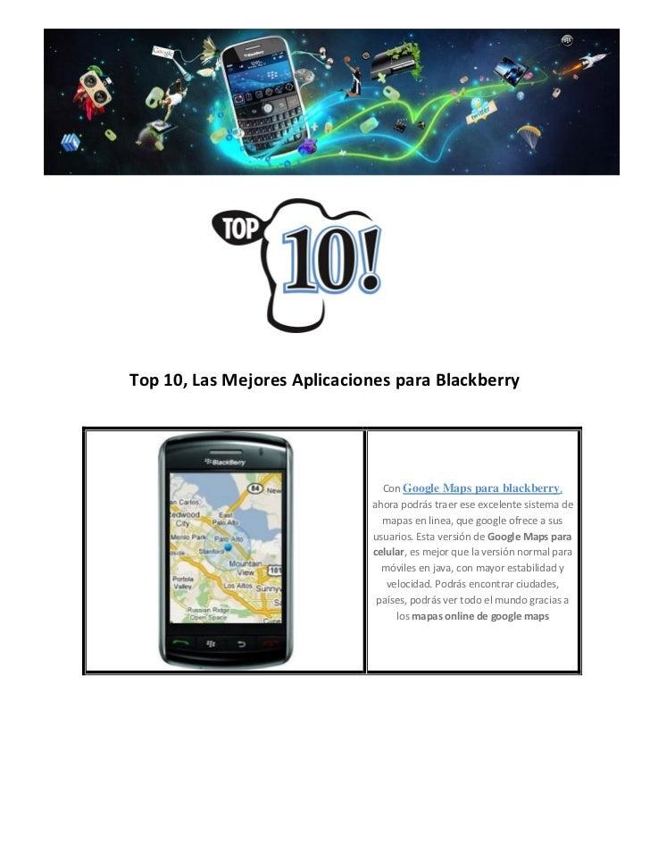 Top 10, Las Mejores Aplicaciones para Blackberry                               Con Google Maps para blackberry,           ...