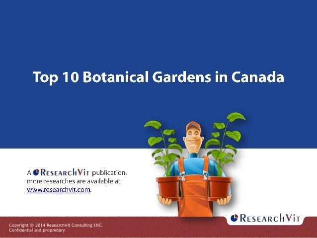 Top 10 botanical gardens in canada report