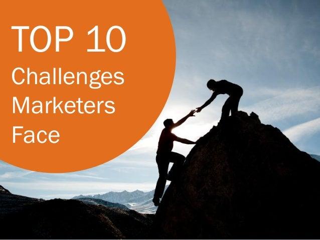 TOP 10ChallengesMarketersFace