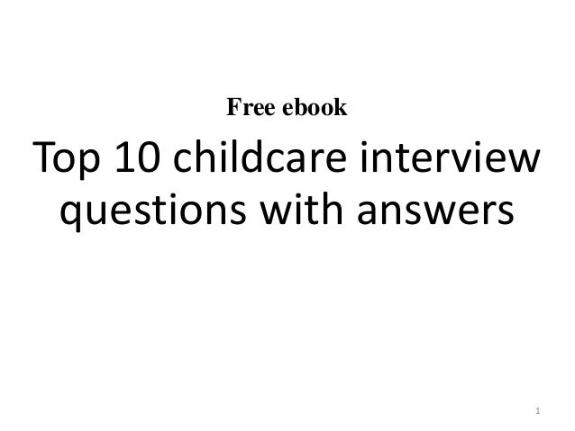 childcare assistant interview questions Hi, i don't have much advice to give but wanted to wish you the best of luck in your interview:)] just take some time to consider the answers you are going to give don't rush to answer the questions- the person doing the interview will hopefully lead /prompt you if you go off track or don't give enough info.