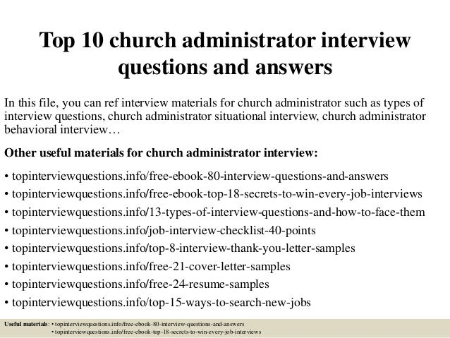 top 10 church administrator interview questions and answers in this file you can ref interview - Church Administrator Salary