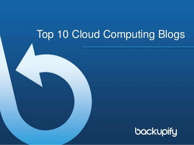 Top 10 Cloud Computing Blogs