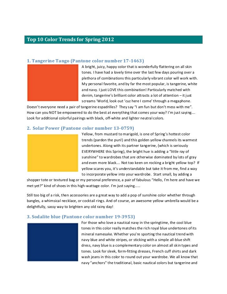 Top 10 Color Trends for Spring 20121. Tangerine Tango (Pantone color number 17-1463)                                   A b...