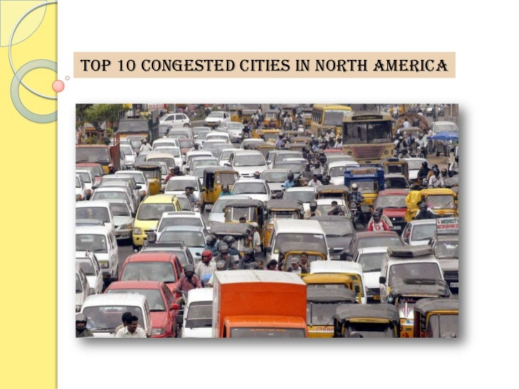 TOP 10 CONGESTED CITIES IN NORTH AMERICA