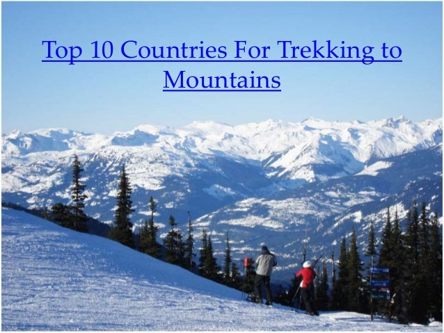 Top 10 Countries for Trekking to Mountains