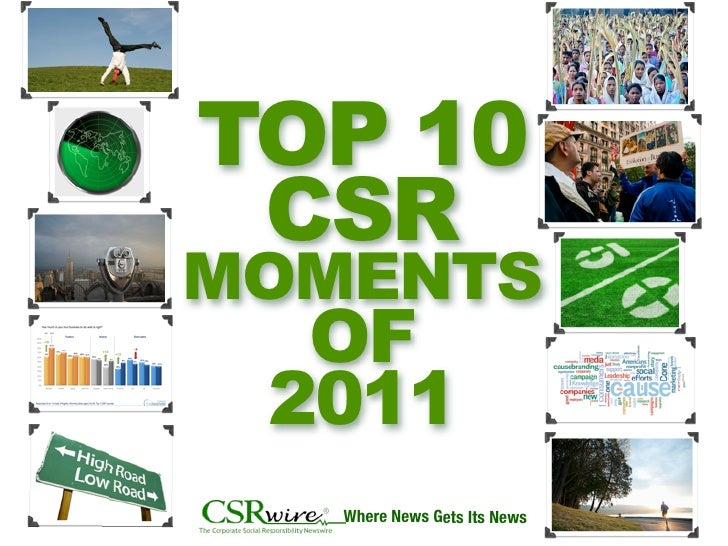 TOP 10 CSRMOMENTS  OF 2011   Where News Gets Its News