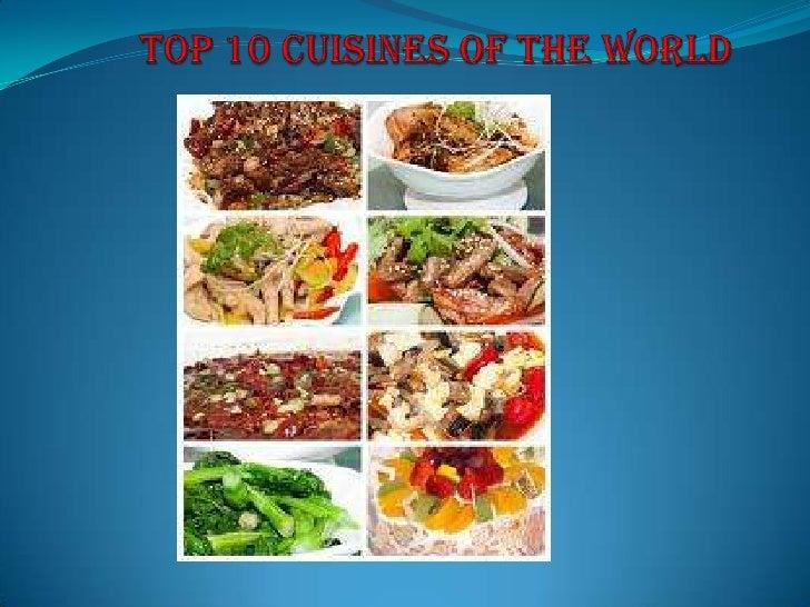 Top 10 cuisines of the world - Top 10 cuisines of the world ...