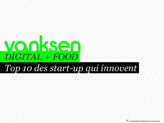 DIGITAL + FOOD Top 10 des start-up qui innovent