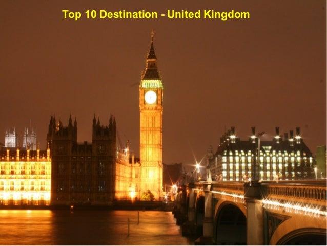 Top 10 Destination - United Kingdom