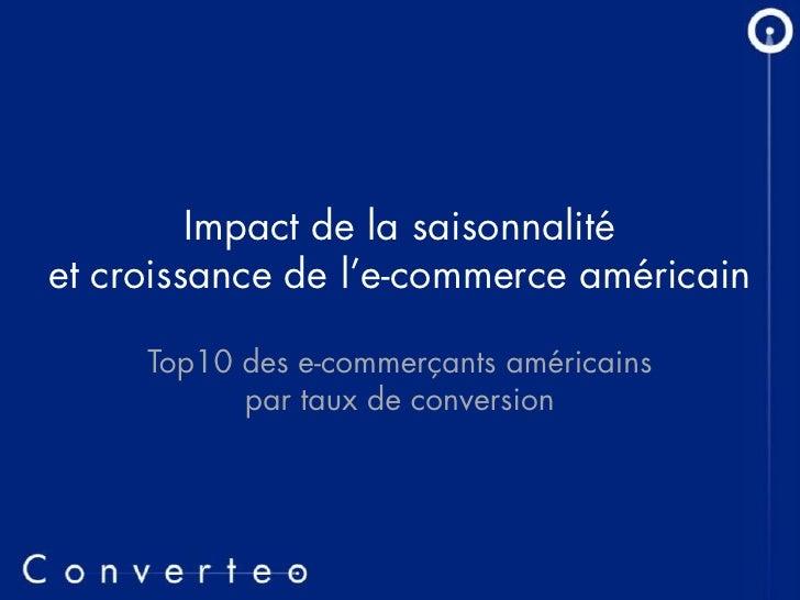 Impact de la saisonnalité et croissance de l'e-commerce américain       Top10 des e-commerçants américains            par ...