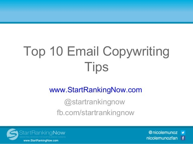 Top 10 Email CopywritingTop 10 SocialTips Integration              Media              Tools      www.StartRankingNow.com  ...