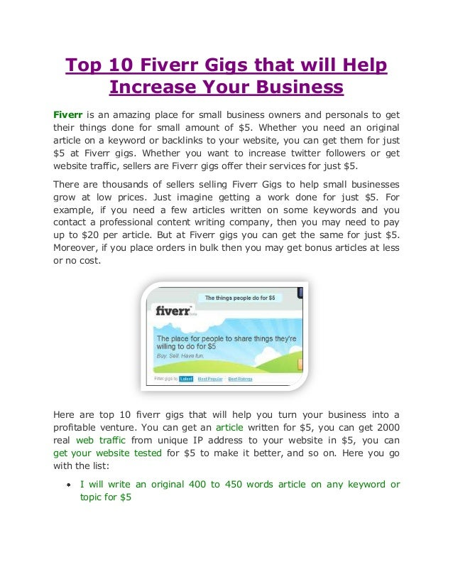 Top 10 Fiverr Gigs that will Help      Increase Your BusinessFiverr is an amazing place for small business owners and pers...