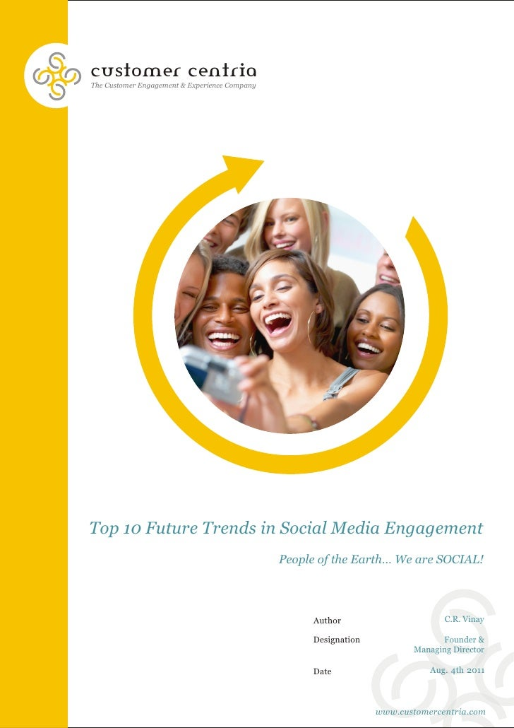 customer centriaThe Customer Engagement & Experience CompanyTop 10 Future Trends in Social Media Engagement               ...