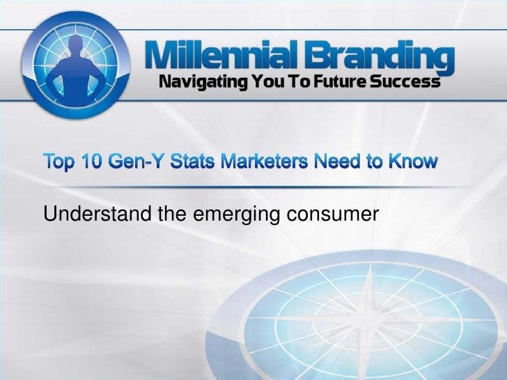 Understand the emerging consumer