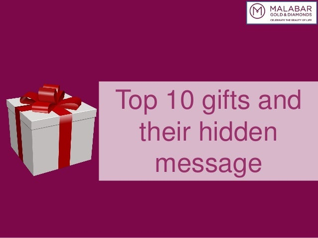 Top 10 gifts and their hidden message