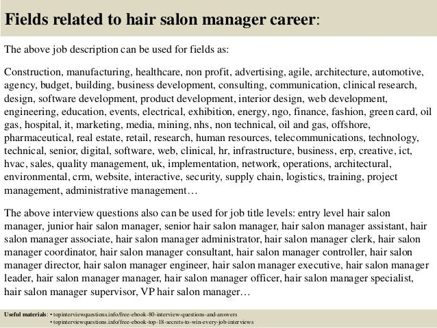 top  hair salon manager interview questions and answers       fields related to hair salon manager