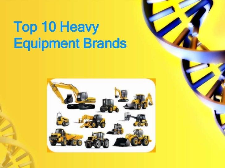 Top 10 Heavy Equipment Brands