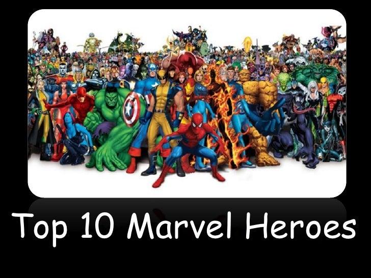 Top 10 Marvel Heroes<br />