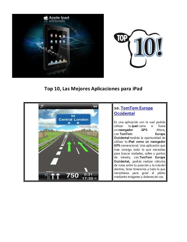 Top 10, Las Mejores Aplicaciones para iPad                             10. TomTom Europa                             Occid...