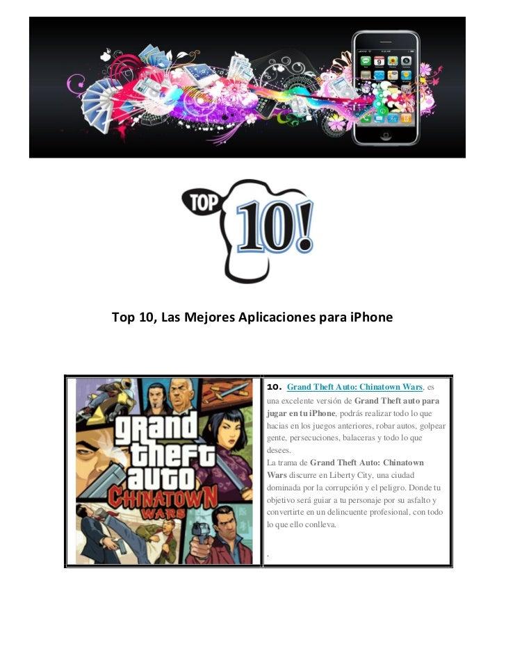Top 10, Las Mejores Aplicaciones para iPhone                        10.   Grand Theft Auto: Chinatown Wars, es            ...