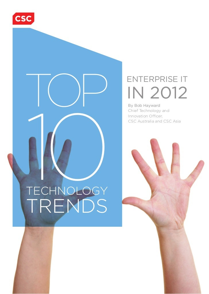 TOP             ENTERPRISE IT             IN 201210             By Bob Hayward             Chief Technology and           ...
