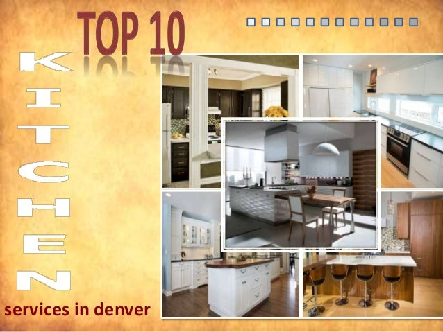 Top 10 Kitchen Design Services In Denver
