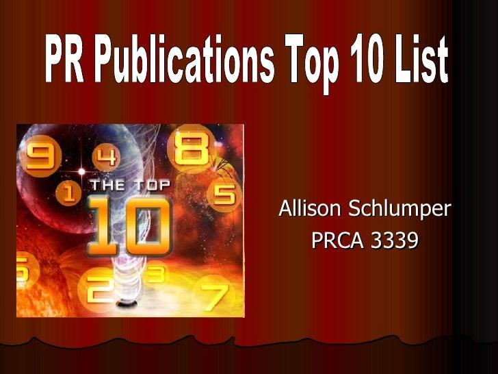 Allison Schlumper PRCA 3339 PR Publications Top 10 List
